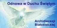 Odnowa w Duchu Świętym Archidiecezji Białostockiej